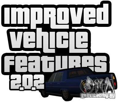 Improved Vehicle Features v2.0.2 (IVF) для GTA San Andreas