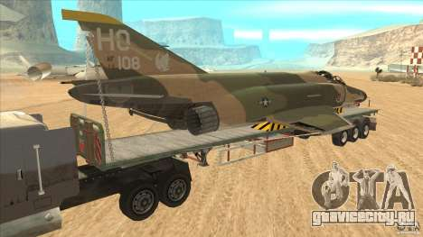 Flatbed trailer with dismantled F-4E Phantom для GTA San Andreas