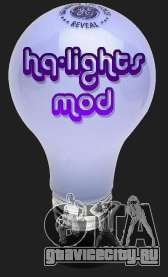 High Quality Lights Mod v2.0 - HQLM v 2.0 для GTA San Andreas