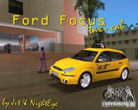 Ford Focus TAXI cab для GTA Vice City вид справа