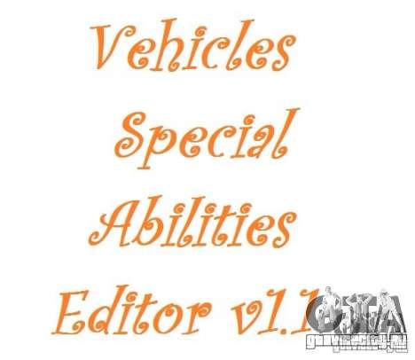 Vehicles Special Abilities Editor v1.1 для GTA San Andreas