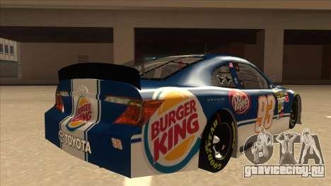Toyota Camry NASCAR No. 93 Burger King Dr Pepper для GTA San Andreas вид справа