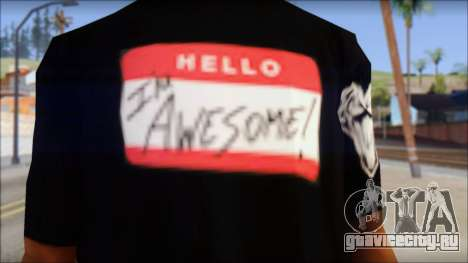 I am Awesome T-Shirt для GTA San Andreas третий скриншот