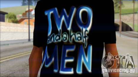 Two and a half Men Fan T-Shirt для GTA San Andreas третий скриншот