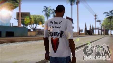 Papa Roach The Best Of To Be Loved Fan T-Shirt для GTA San Andreas второй скриншот