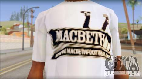 Macbeth T-Shirt для GTA San Andreas третий скриншот