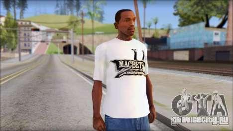 Macbeth T-Shirt для GTA San Andreas