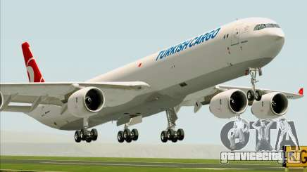Airbus A340-600 Turkish Cargo для GTA San Andreas