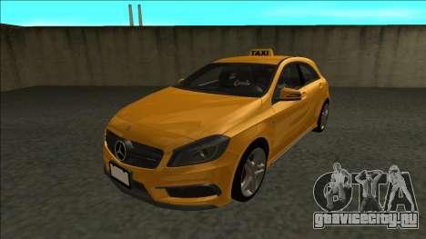 Mercedes-Benz A45 AMG Taxi 2012 для GTA San Andreas вид сзади слева