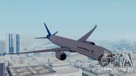 Boeing 777-9U3(X) Garuda Indonesia для GTA San Andreas