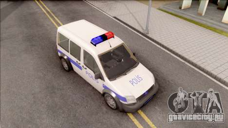 Ford Tourneo Connect K210S Turkish Police для GTA San Andreas вид справа