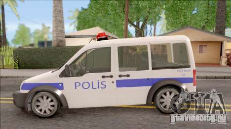 Ford Tourneo Connect K210S Turkish Police для GTA San Andreas вид слева