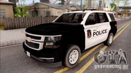 Chevrolet Tahoe 2015 Area Police Department для GTA San Andreas