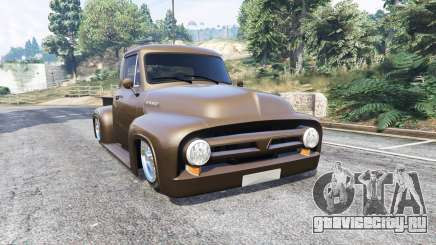 Ford FR100 1953 stance v1.1 [replace] для GTA 5