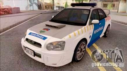 Subaru Impreza WRX STi 2004 Magyar Rendorseg для GTA San Andreas