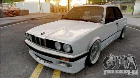 BMW 320i E30 Widebody для GTA San Andreas