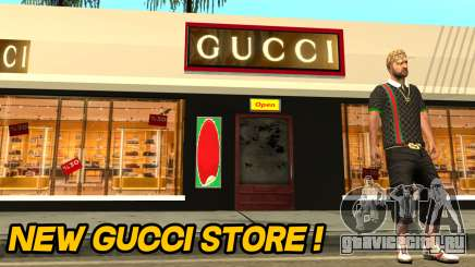Новый Gucci Магазин для GTA San Andreas