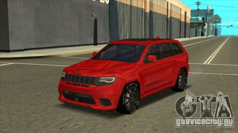Jeep Grand Cherokee Trackhawk 2018 для GTA San Andreas