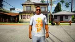 I am the come up T-Shirt для GTA San Andreas